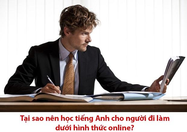 Tại sao nên học tiếng Anh cho người đi làm dưới hình thức online