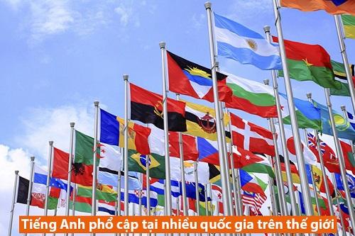 Tiếng Anh phổ cập tại nhiều quốc gia trên thế giới