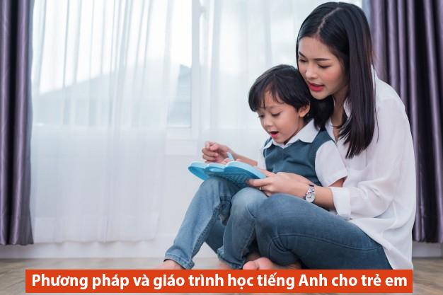 Phương pháp dạy tiếng Anh cho trẻ