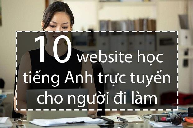 website học tiếng Anh trực tuyến cho người đi làm