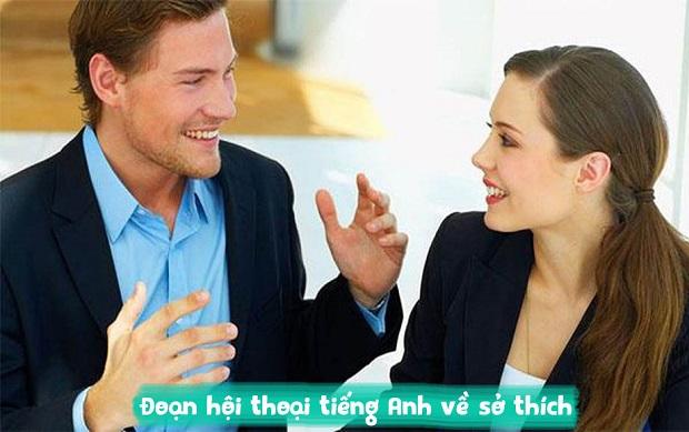 Đoạn hội thoại tiếng Anh về sở thích