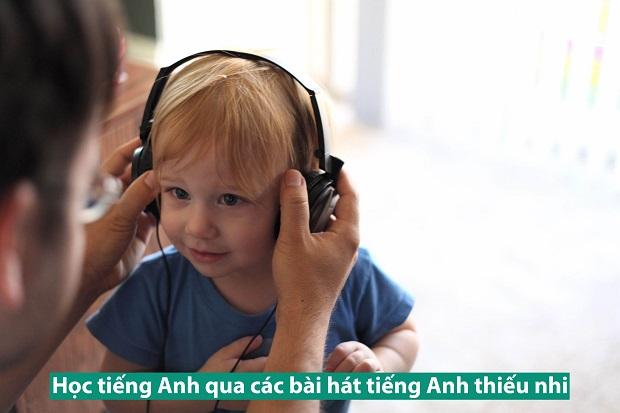 Học tiếng Anh qua các bài hát tiếng Anh thiếu nhi