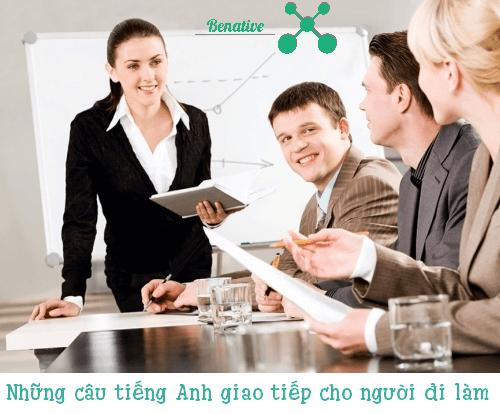 Những câu tiếng Anh giao tiếp cho người đi làm
