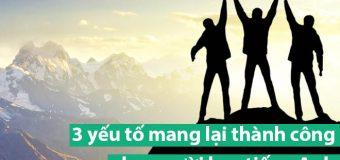 3 yếu tố mang lại thành công cho người học tiếng Anh