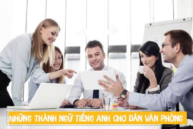 Thành ngữ tiếng Anh dành cho dân văn phòng