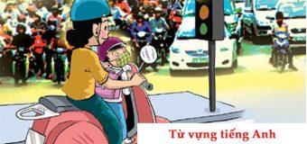 92 từ vựng tiếng Anh chủ đề giao thông cho bé